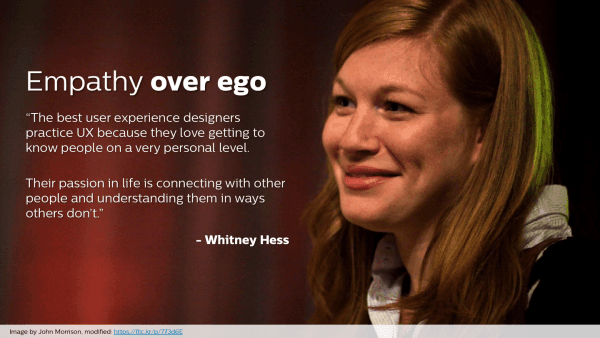 """Empathy over Ego"" from Whitney Hess"